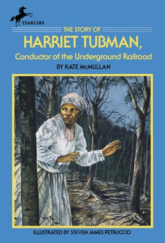 Story of Harriet Tubman Conductor of the Underground Railroad  1991 edition cover