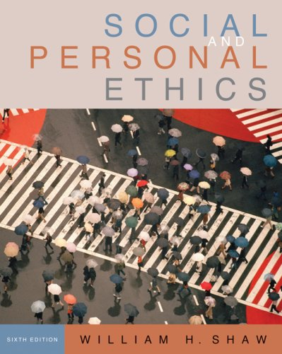 Social and Personal Ethics  6th 2008 edition cover