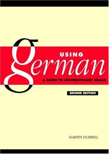 Using German A Guide to Contemporary Usage 2nd 2003 (Revised) edition cover