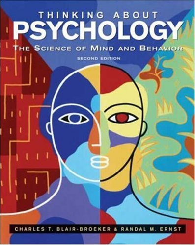 Thinking about Psychology The Science of Mind and Behavior 2nd 2007 (Revised) edition cover