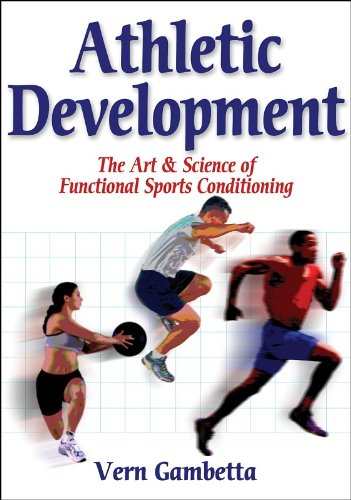 Athletic Development The Art and Science of Functional Sports Conditioning  2007 edition cover