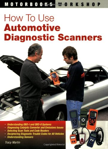 How to Use Automotive Diagnostic Scanners   2008 (Revised) edition cover