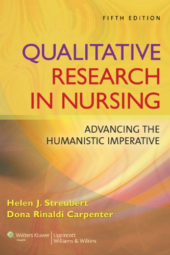 Qualitative Research in Nursing Advancing the Humanistic Imperative 5th 2011 (Revised) edition cover