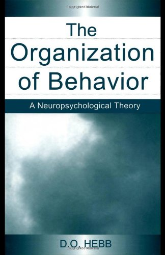 Organization of Behavior A Neuropsychological Theory  2002 (Reprint) edition cover