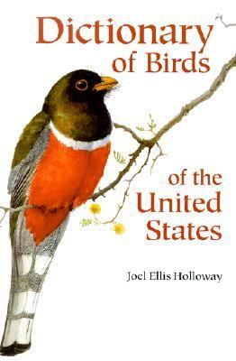 Dictionary of Birds of the United States Scientific and Commom Names  2003 9780881926002 Front Cover