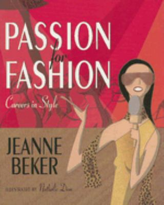 Passion for Fashion Careers in Style  2008 9780887768002 Front Cover
