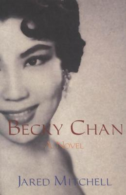 Becky Chan A Novel  2001 9780889243002 Front Cover