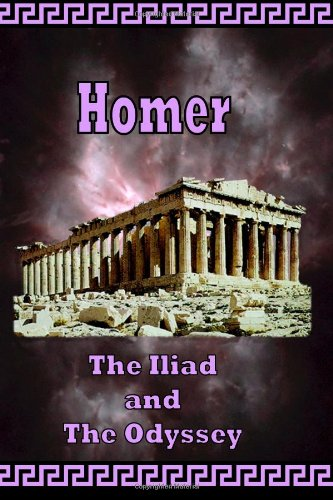 Homer, the Iliad and the Odyssey   2005 9780977340002 Front Cover