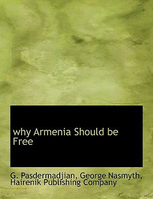Why Armenia Should Be Free N/A edition cover