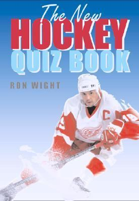 New Hockey Quiz Book   2002 9781552977002 Front Cover
