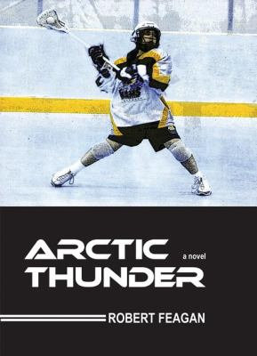 Arctic Thunder   2010 9781554887002 Front Cover