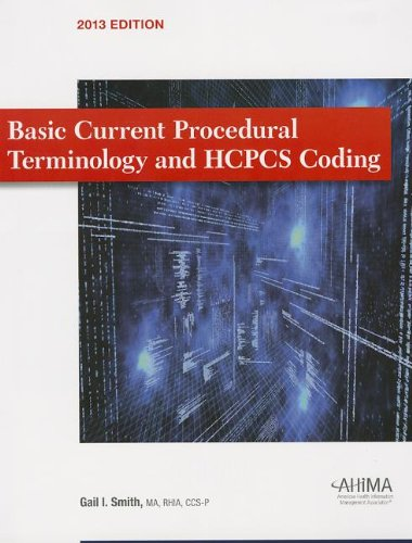BASIC CPT/HCPCS CODING 2013 ED N/A 9781584264002 Front Cover