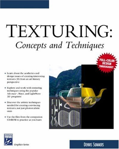 Texturing Concepts and Techniques  2004 9781584503002 Front Cover