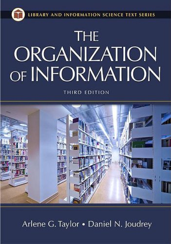 Organization of Information  3rd 2008 (Revised) 9781591587002 Front Cover