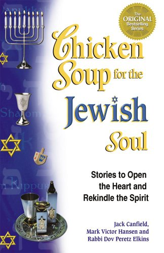 Chicken Soup for the Jewish Soul: Stories to Open the Heart and Rekindle the Spirit  2012 edition cover