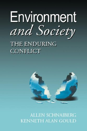 Environment and Society : The Enduring Conflict 1st 2000 (Reprint) edition cover