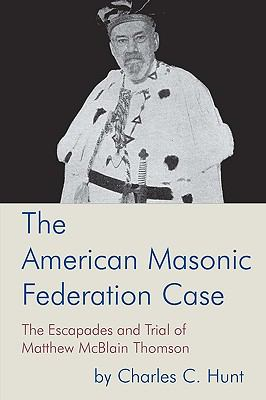 American Masonic Federation Case  N/A 9781934935002 Front Cover