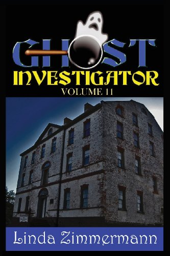 Ghost Investigator Volume 11   2013 9781937174002 Front Cover