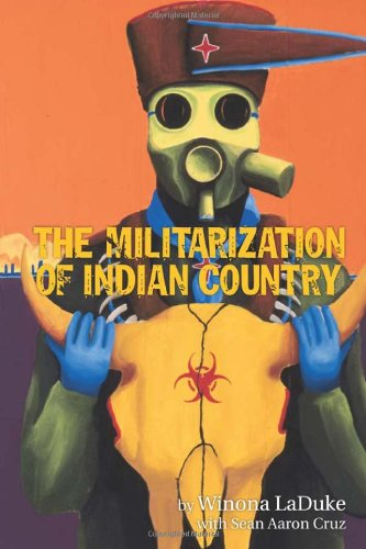 Militarization of Indian Country   2012 9781938065002 Front Cover