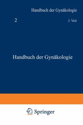 Handbuch der Gyn�kologie  3rd 1926 9783807002002 Front Cover