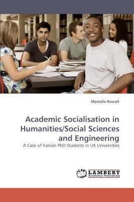 Academic Socialisation in Humanities/Social Sciences and Engineering  N/A 9783838338002 Front Cover