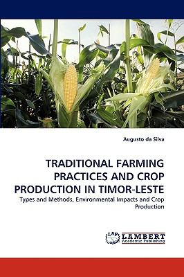 Traditional Farming Practices and Crop Production in Timor-Leste  N/A 9783838383002 Front Cover