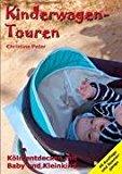 Kinderwagen-Touren: Köln entdecken mit Baby und Kleinkind N/A edition cover