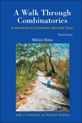 A Walk Through Combinatorics: An Introduction to Enumeration and Graph Theory  2011 edition cover
