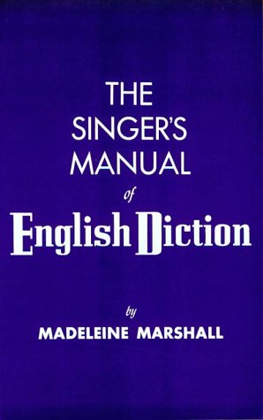 Singer's Manual of English Diction   1953 9780028711003 Front Cover