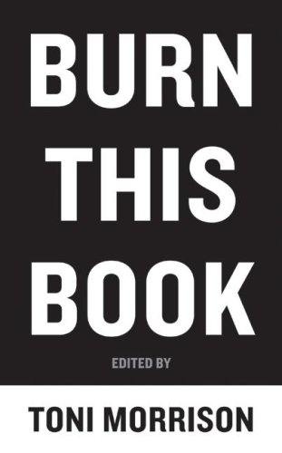 Burn This Book PEN Writers Speak Out on the Power of the Word  2009 edition cover