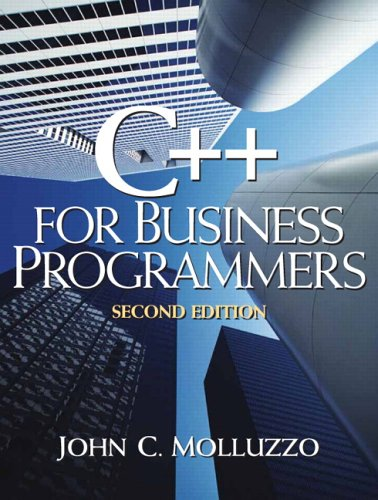 C++ for Business Programmers  2nd 2006 (Revised) edition cover