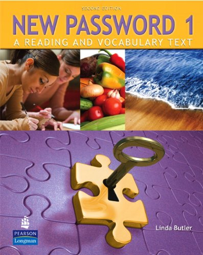 New Password A Reading and Vocabulary Text  2009 (Student Manual, Study Guide, etc.) 9780132463003 Front Cover