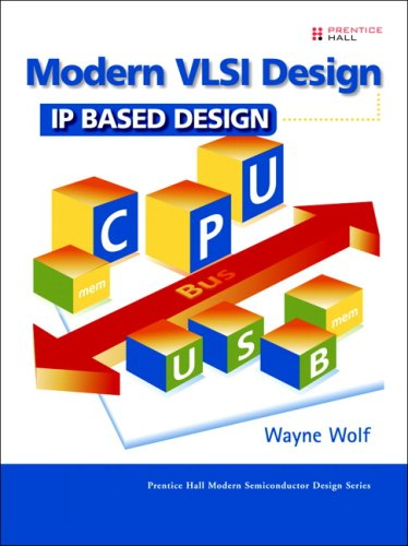 Modern VLSI Design IP-Based Design 4th 2009 edition cover