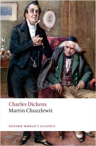Martin Chuzzlewit  N/A 9780199554003 Front Cover