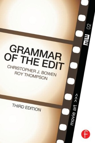 Grammar of the Edit  3rd 2013 (Revised) edition cover