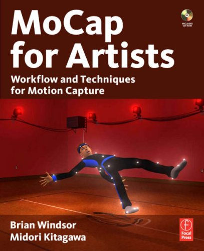 MoCap for Artists Workflow and Techniques for Motion Capture  2008 edition cover