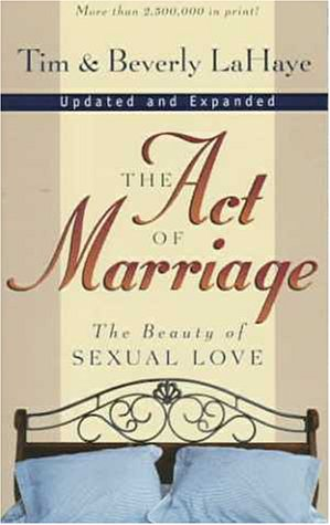 Act of Marriage The Beauty of Sexual Love  1998 (Revised) edition cover