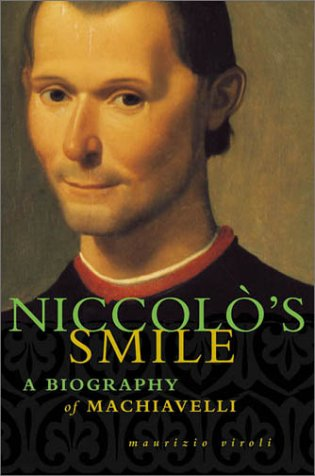 Niccolo's Smile A Biography of Machiavelli N/A edition cover