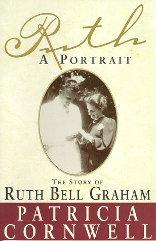 Ruth, a Portrait The Story of Ruth Bell Graham N/A edition cover