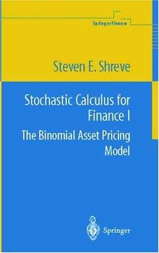 Stochastic Calculus Models for Finance The Binomial Asset Pricing Model  2004 edition cover