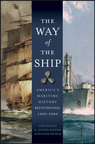 Way of the Ship America's Maritime History Reenvisoned, 1600-2000  2008 edition cover