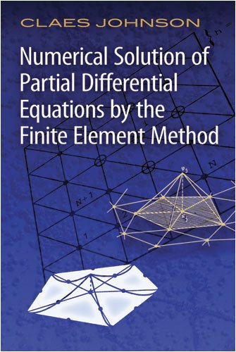 Numerical Solution of Partial Differential Equations by the Finite Element Method   2009 edition cover