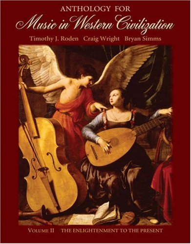 Anthology for Music in Western Civilization The Enlightenment to the Present  2006 edition cover