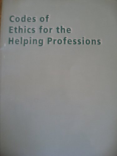 Codes of Ethics f/Helping Prof   2003 9780534557003 Front Cover