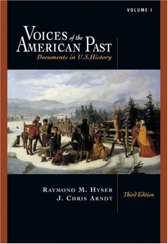 Voices of the American Past Documents in U. S. History to 1877 3rd 2005 (Revised) 9780534643003 Front Cover