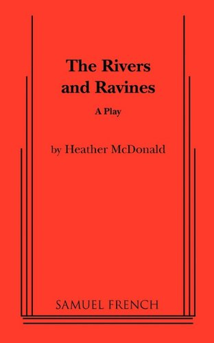 Rivers and Ravines A Play  1989 9780573691003 Front Cover