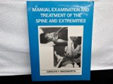 Manual of Examination and Treatment of the Spine and Extremities N/A 9780683086003 Front Cover