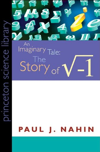Imaginary Tale The Story of Square Root Minus One  2010 (Revised) edition cover