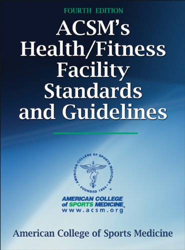 ACSM's Health/Fitness Facility Standards and Guidelines  4th 2011 edition cover