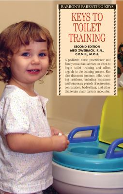 Keys to Toilet Training  2nd 2009 (Revised) 9780764141003 Front Cover